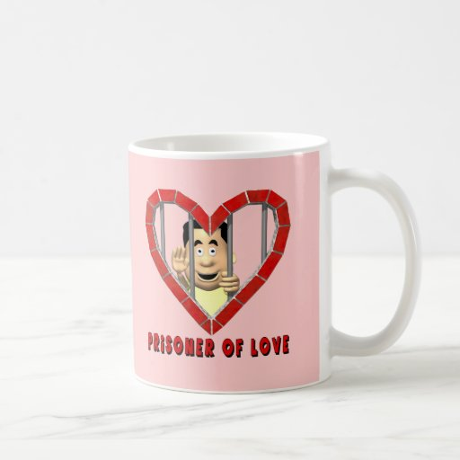 Prisoner Of Love T-shirts and Gifts Mugs