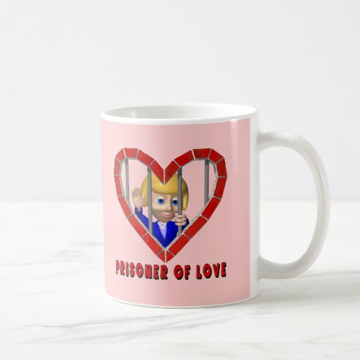 Prisoner Of Love T-shirts and Gifts Coffee Mug
