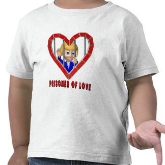 Prisoner Of Love T-shirts and Gifts
