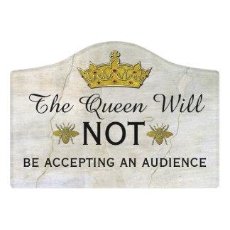 Privacy for the Queen Door Sign