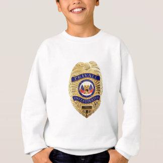 Private Investigator Badge Sweatshirt