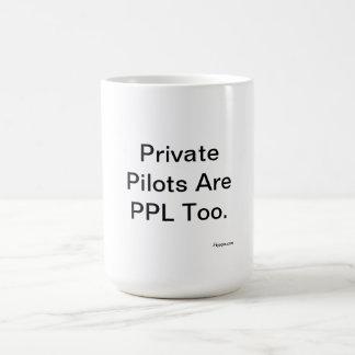 Private Pilots Are PPL Too. Basic White Mug