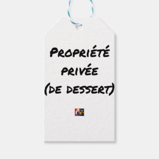 PRIVATE PROPERTY (OF DESSERT) - Word games Gift Tags