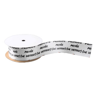 PRIVATE PROPERTY (OF DESSERT) - Word games Satin Ribbon