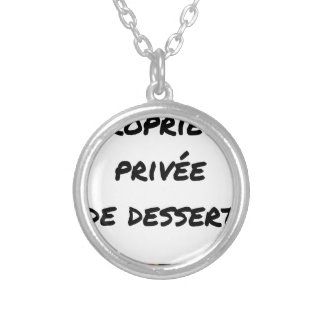 PRIVATE PROPERTY (OF DESSERT) - Word games Silver Plated Necklace