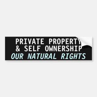 PRIVATE PROPERTY SELF OWNERSHIP BUMPER STICKERS