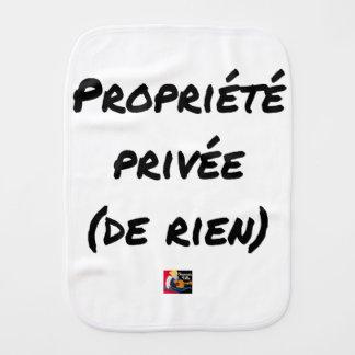 PRIVATE PROPERTY - Word games - François City Burp Cloth