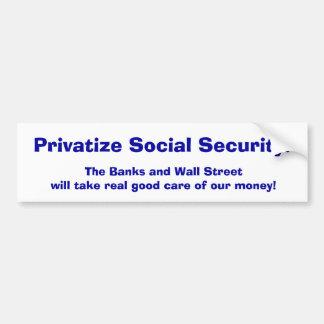 Privatize Social Security Bumper Sticker