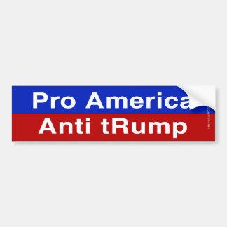 Pro America, Anti Trump Bumper Sticker