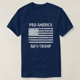 Pro America Anti Trump Mens Shirt