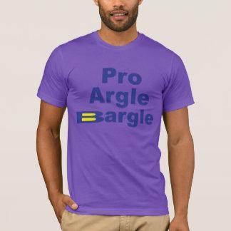 Pro Argle Bargle T-Shirt