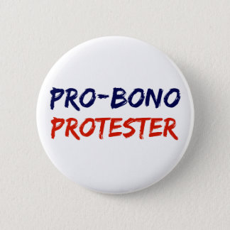 Pro-Bono Protester Resistance Button