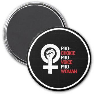 Pro-Choice Pro-Voice Pro-Woman --  white - Magnet