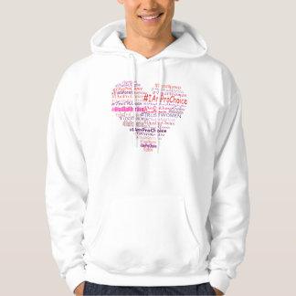 Pro Choice With Heart Hoodie