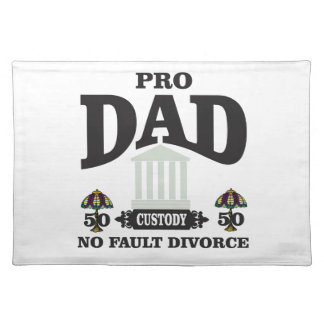 pro dad fairness in court placemat