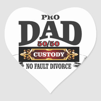 pro dad in custody courts heart sticker