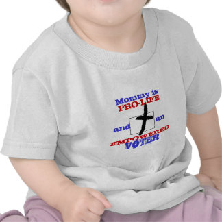 Pro Life Empowered Voter Christian t shirt baby