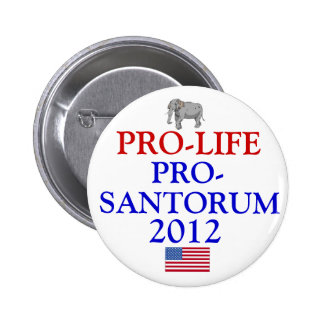 Pro-Life Pro-Santorum 6 Cm Round Badge