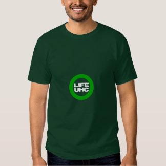 Pro-LIFE & Pro-UHC (Universal Health Care) T-shirt