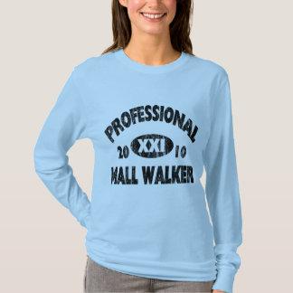Pro Mall Walker T-Shirt