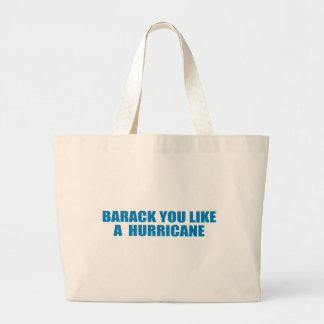 Pro-Obama - BARACK YOU LIKE A HURRICANE Tote Bags