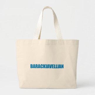 Pro-Obama - BARACKIAVELLIAN Bag