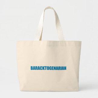 Pro-Obama - BARACKTOGENARIAN Canvas Bag