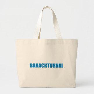 Pro-Obama - BARACKTURNAL Tote Bags