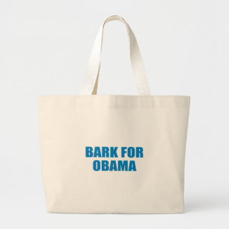 Pro-Obama - BARK FOR OBAMA Canvas Bag