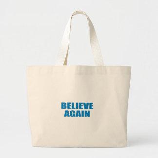 Pro-Obama - BELIEVE AGAIN Tote Bag