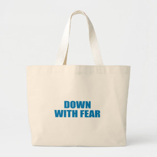 Pro-Obama - DOWN WITH FEAR Tote Bag