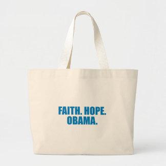 Pro-Obama - FAITH. HOPE. OBAMA Bag