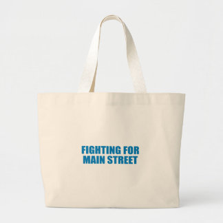 Pro-Obama - FIGHTING FOR MAIN STREET Tote Bag
