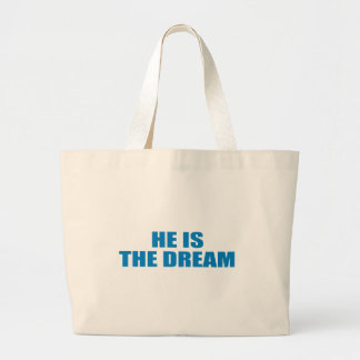 Pro-Obama - HE IS THE DREAM Tote Bag