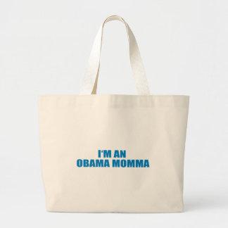 Pro-Obama - I'M AN OBAMA MOMMA Tote Bag