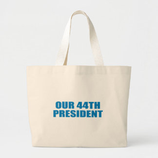 Pro-Obama - OUR 44TH PRESIDENT Canvas Bags