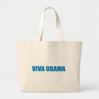 Pro-Obama - VIVA OBAMA Tote Bag