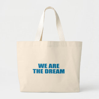 Pro-Obama - WE ARE THE DREAM Canvas Bags