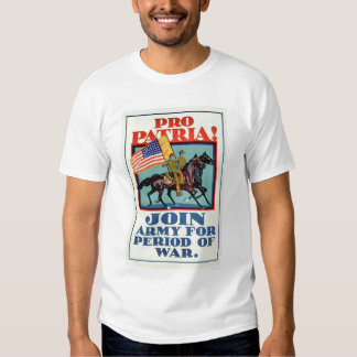 Pro Patria!  Join the Army (US02096A) Tshirts