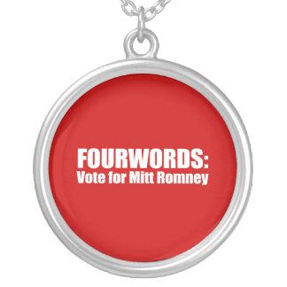 PRO-ROMNEY - FOURWORDS - VOTE FOR MITT ROMNEY -- . CUSTOM JEWELRY