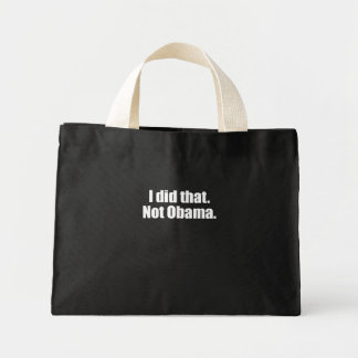PRO-ROMNEY - I DID THAT. NOT OBAMA -- .png Mini Tote Bag