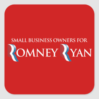 PRO-ROMNEY - SMALL BUSINESS OWNERS FOR ROMNEY RYAN SQUARE STICKER