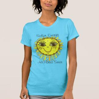 Pro Solar Energy Just Makes Sense T-shirt