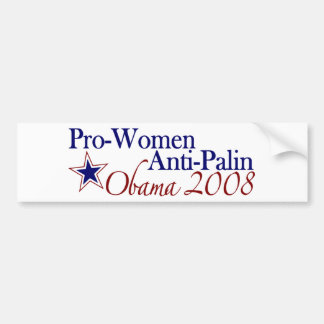 Pro Women Anti Palin (Obama 2008) Bumper Sticker