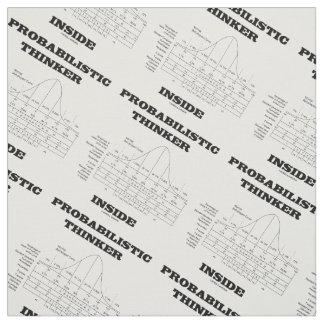 Probabilistic Thinker Inside Normal Distribution Fabric