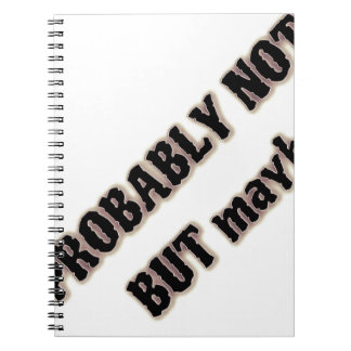 probably not but maybe notebook