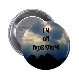 Probation Button