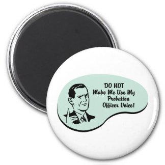 Probation Officer Voice 6 Cm Round Magnet