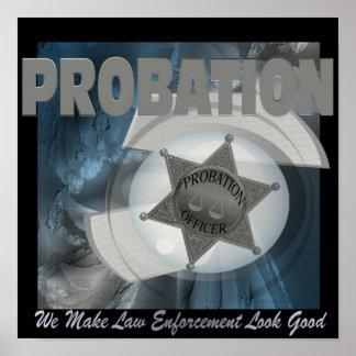 Probation - We Make Law Enforcement... (Poster) Poster