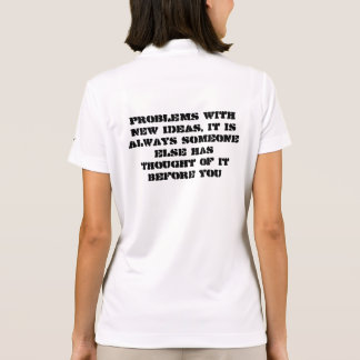 problems with new ideas polo t-shirts